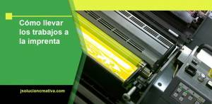 cómo llevar los trabajos a la imprenta