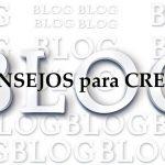 10 Consejos para crear un blog