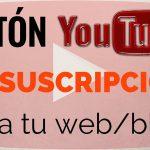Poner un botón de suscripción de Youtube