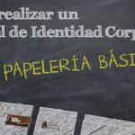 Cómo hacer un Manual de Identidad Corporativa (MIC). Papelería básica