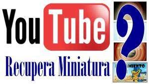 recuperar-miniatura-youtube