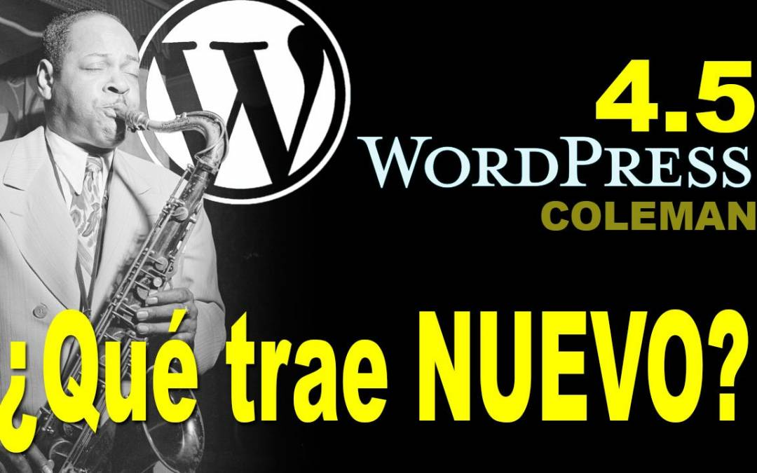 WordPress 4.5 Nuevas características