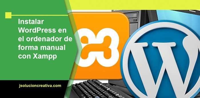 Instala gratis WordPress con Xampp en tu ordenador
