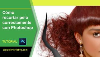 Cómo recortar cabello con Photoshop