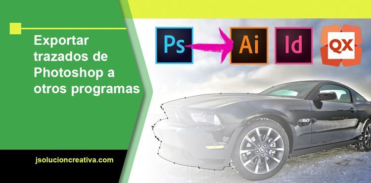 Cómo exportar trazado de Photoshop a otros programas