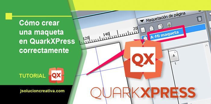 Configurar una maqueta en QuarkxPress