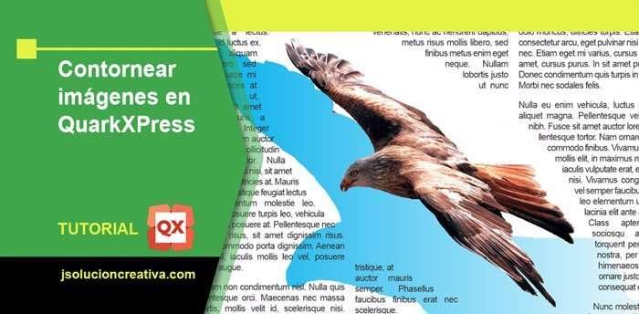 Contornear, adaptar e importar imágenes en QuarkXPress