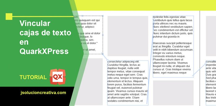 Enlazar cajas de texto en QuarkXPress