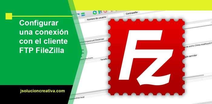Cómo utilizar el cliente FTP FileZilla