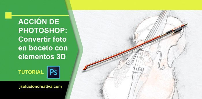Acción de Photoshop – Conceptum 3D Sketch