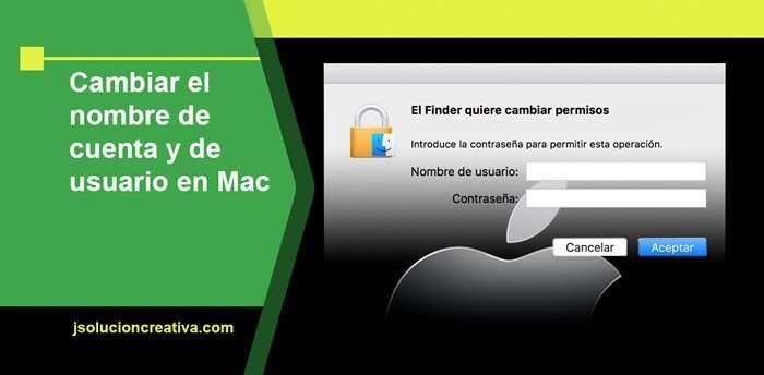 Cambiar el nombre de usuario y el nombre de cuenta en Mac