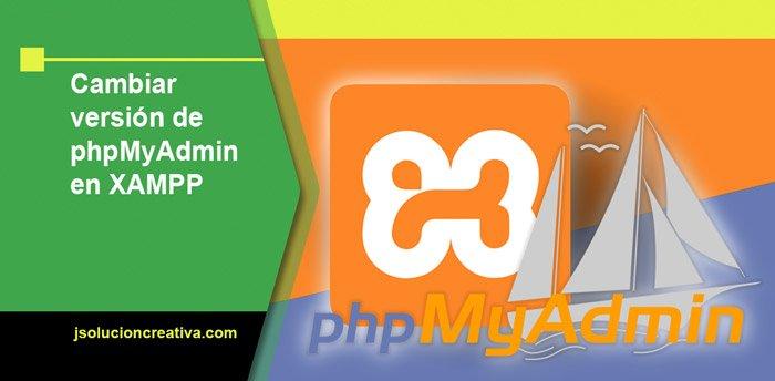 Actualizar la version de phpmyadmin en Xampp