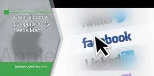 Compartir imágenes en Facebook desde ordenador Mac